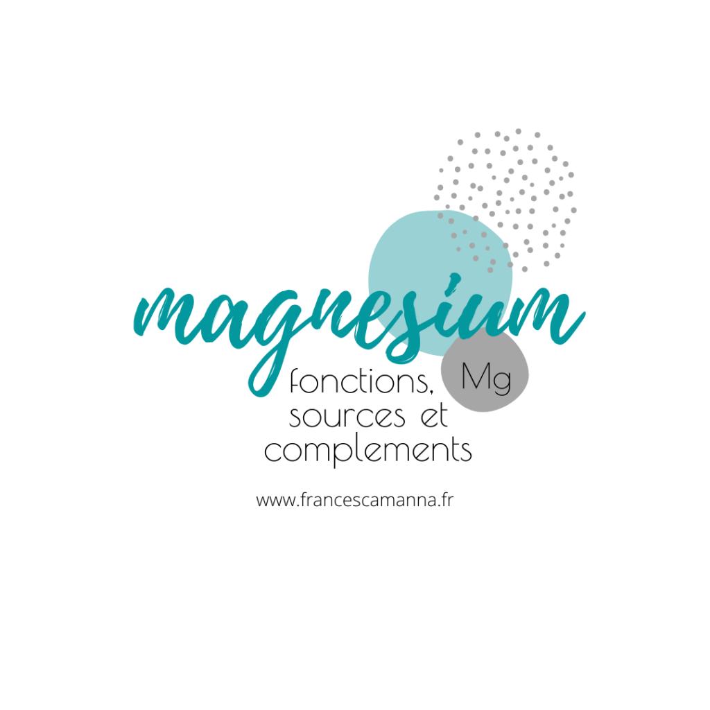 magnesium: fonctions, sources et compléments