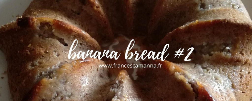 banana bread#2 Francesca Manna naturopathe