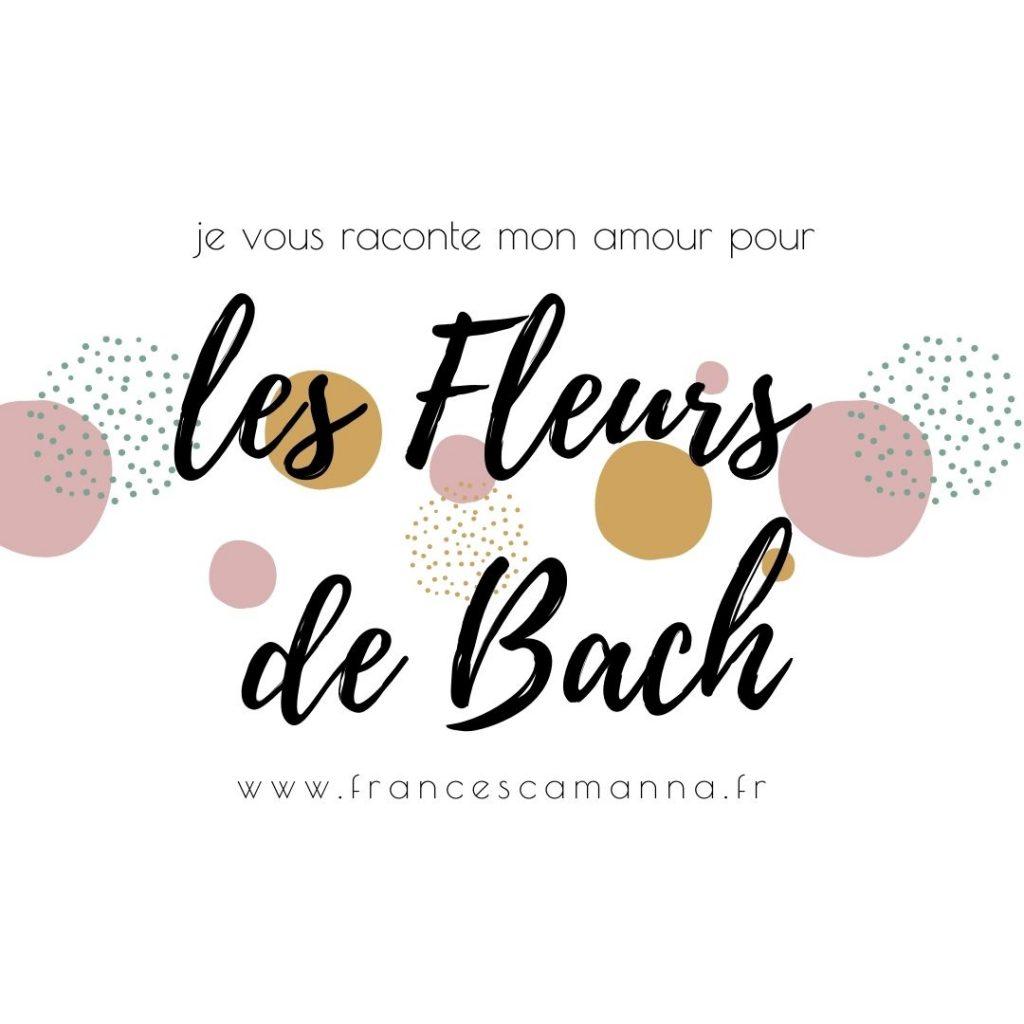 élixirs fleurs de bach Francesca Manna