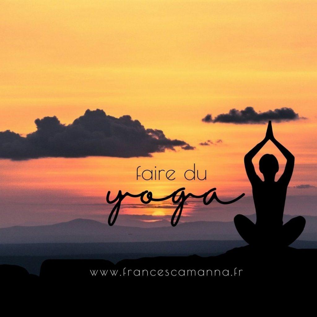 plus de sport dans notre vie: faire du yoga Francesca Manna naturopathe